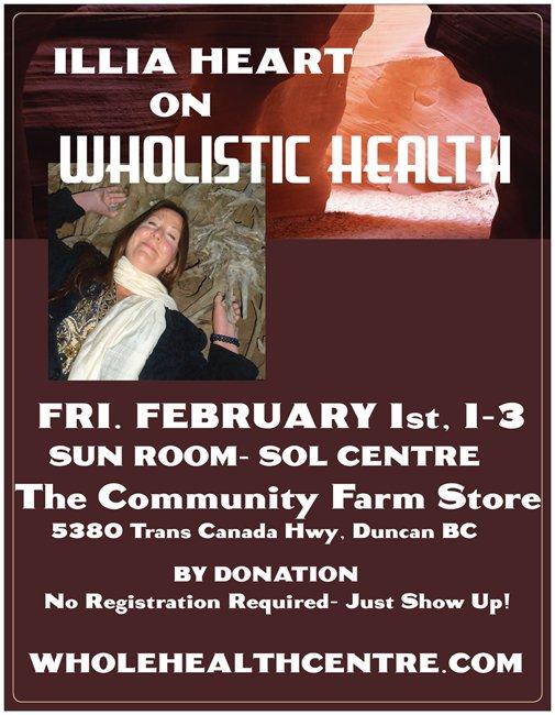 Illia Heart- Speaks on Wholistic Health- Feb. 1st